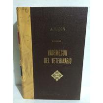 Vademécum Del Veterinario 1 Vol H. Mollereau / Ch. Porcher
