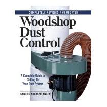 Woodshop Dust Control, Sandor Nagyszalanczy