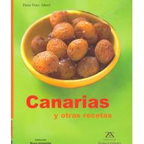 Canarias Y Otras Recetas - Peter Albert Hans