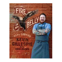 Fire In My Belly: Real Cooking (new), Kevin Gillespie