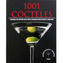 Libro Bebidas Para Preparacion De 1001 Cocteles Envio Gratis
