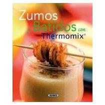 Zumos Y Batidos Con Thermomix