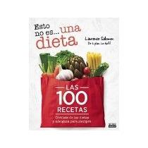 Libro Esto No Es Una Dieta Las 100 Recetas