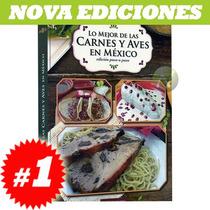 Lo Mejor De Las Carnes Y Aves En México 1 Vol