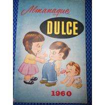 Almanaque Dulce 1960 ( Recetario De Repostería )
