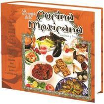 Lo Mejor De La Cocina Mexicana Moderna Y Tradiconal 1 Vol
