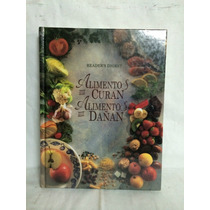 Alimentos Que Curan, Alimentos Que Dañan 1 Vol Selecciones