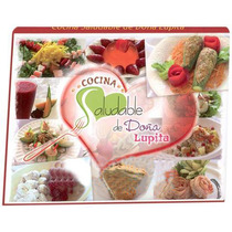 Cocina Saludable De Doña Lupita 1 Vol Ibalpe