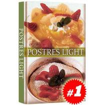 Postres Light 1 Vol. Totalmente Nuevo Y Original.