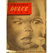 Almanaque Dulce 1954 ( Recetario De Repostería )