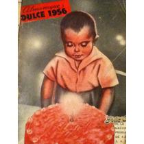 Almanaque Dulce 1956 ( Recetario De Repostería )