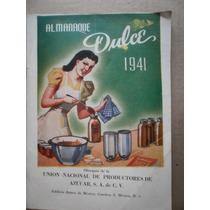 Almanaque Del Dulce 1941 Productores De Azucar Mexico