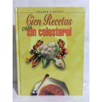 Cien Recetas Casi Sin Colesterol 1 Vol Selecciones