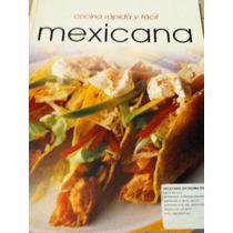 Cocina Mexicana Rápida Y Fácil
