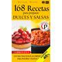 168 Recetas Para Preparar Dulces Y Salsas-ebook-libro-digita