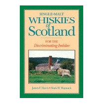 Single-malt Whiskies Of Scotland: For The, James F Harris