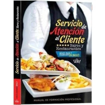 Servicio De Atención Al Cliente Bares Y Restaurantes.
