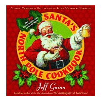 Santas North Pole Cookbook: Classic Christmas, Jeff Guinn