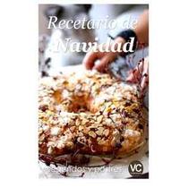 Recetario De Navidad, Segundos Y Postres-ebook-libro-digital