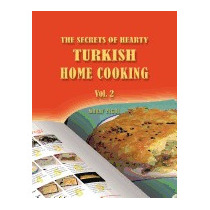 Secrets Of Hearty Turkish Home Cooking: Vol. 2, Murat Yegul
