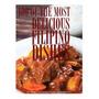100 Of The Most Delicious Filipino Dishes, Alex Trost