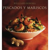 Williams Sonoma: Pescados Y Mariscos