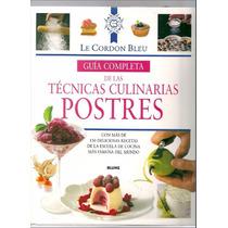 Guía Completa De Las Técnicas Culinarias. Postres Pdf