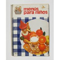 Menus Para Niños La Buena Cocina Recetario Libro Importado