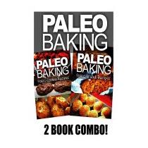 Paleo Baking - Paleo Cookie And Paleo, Ben Plus Publishing