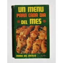Maria Del Castillo Un Menu Para Cada Dia Del Mes Libro 1976