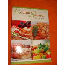 Cocina Natural 51 Recetas Vegetarianas Naturismo Esoterismo