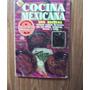 Cocina Mexicana-300 Platillos Típicos-ilust-color-última Mod