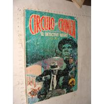 Libro Circulo Del Crimen , El Detective Negro , 86 Paginas