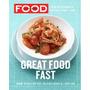 Everyday Food: Great Food Fast, Martha Stewart Living