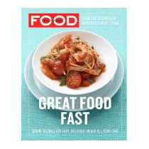 Everyday Food: Great Food Fast, Martha Stewart Living