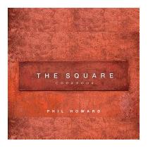 Square Cookbook, Volume 1: Savoury, Philip Howard