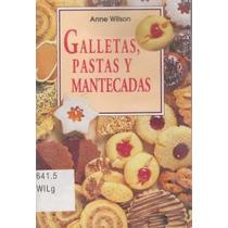 Galletas, Pastas Y Mantecadas