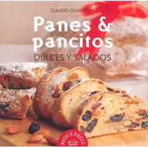 Panes Y Pancitos Dulces Y Salados - Claudio Olijavetzky