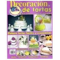 Aprenda La Decoracion De Tortas Postres Originales