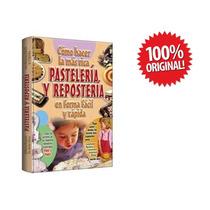 Libro Pastelería Y Repostería 1 Vol