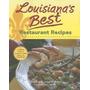 Louisianas Best Restaurant Recipes, John M Bailey