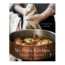 My Paris Kitchen: Recipes And Stories, David Lebovitz