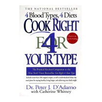 Cook Right 4 Your Type: The Practical, Peter J Dadamo