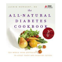 All-natural Diabetes Cookbook: The Whole, Jackie Newgent