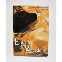 El Taekwondo En Mexico 1969-2013 Libro Mexicano