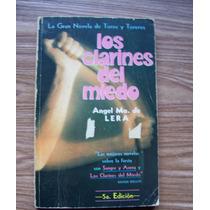 Los Clarines Del Miedo-novela Toros Toreros-ángel Ma De Lera