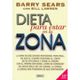 Dieta Para Estar En La Zona - Barry Sears