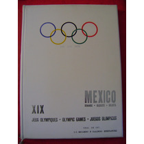 México Solicita X I X Juegos Olímpicos - Ricardo F. Galindo