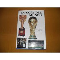 Libro La Copa Del Mundo Historia De Los Mundiales