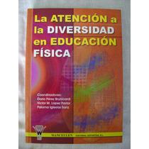 La Atención A La Diversidad En Educación Física - D. Pérez